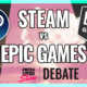 Steam vs Epic Games Store